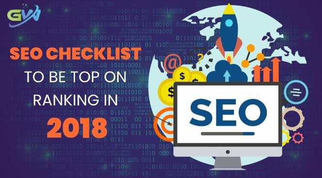 SEO Checklist to be top on ranking in 2018