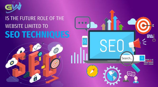 Is the future role of the website limited to SEO techniques