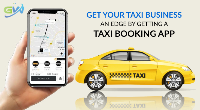 Get your taxi business an edge by getting a Taxi booking app