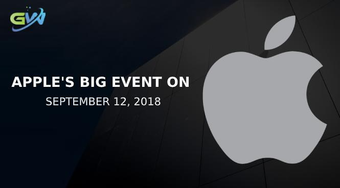 A date with Apple  big event on September 12, 2018