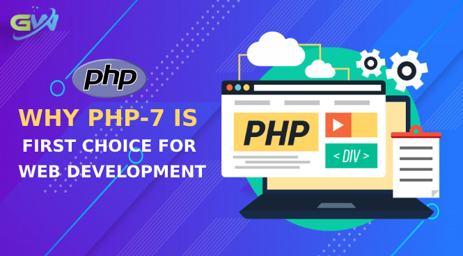 Why PHP-7 is First Choice for Web development
