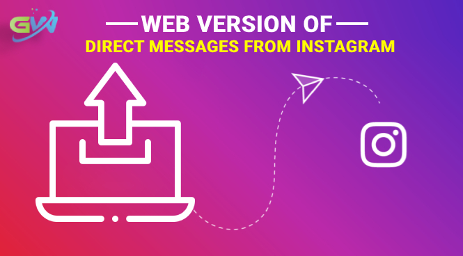 Web Version of Direct Messages from Instagram