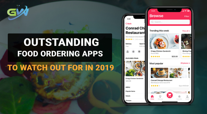 Outstanding Food Ordering Apps to Watch out For in 2019