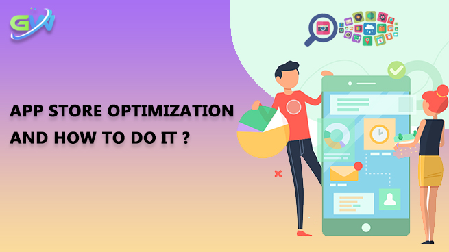 What Is App Store Optimization? How to do it?
