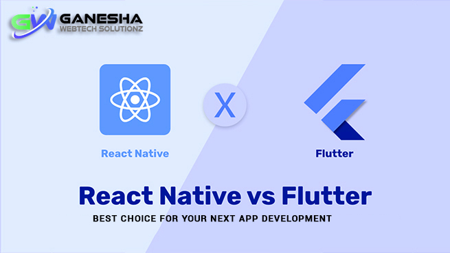 Best Choice for your next App development- React Native or Flutter?