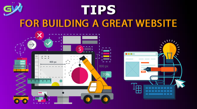 Tips for building a great website