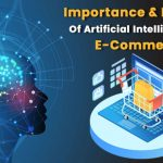 Importance-and-Benefits-of-Artificial-Intelligence-in-E-Commerce