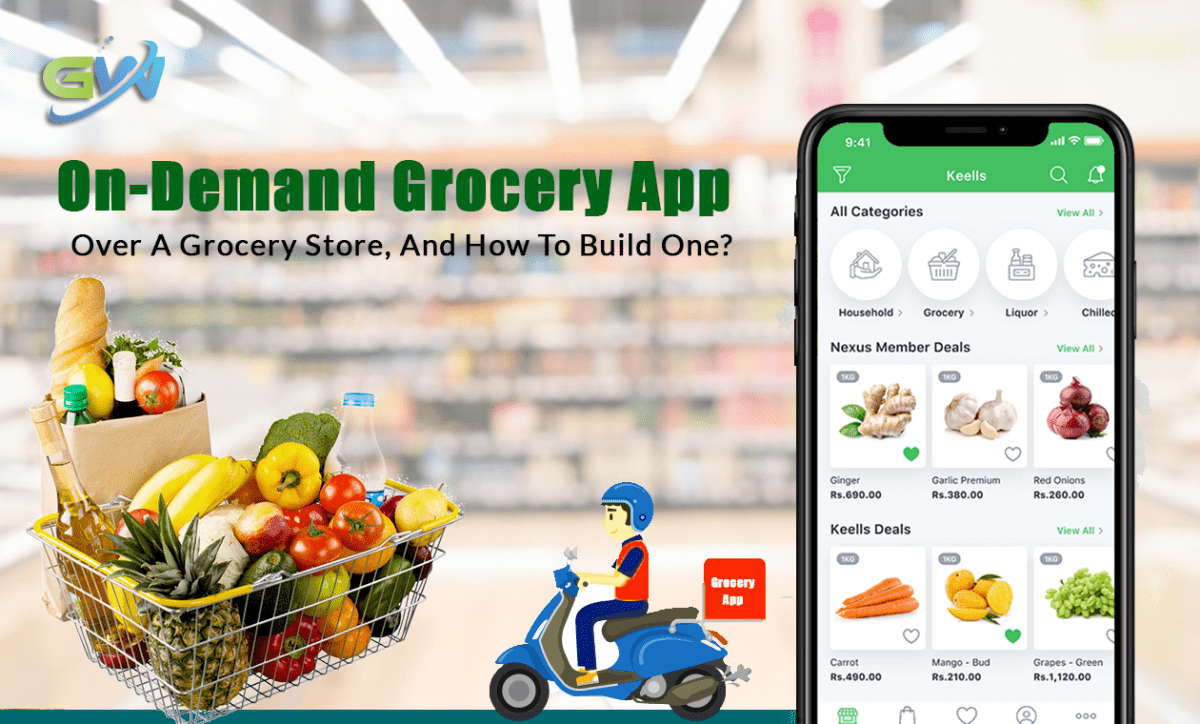 On-demand Grocery App over a Grocery Store, and How to build one?