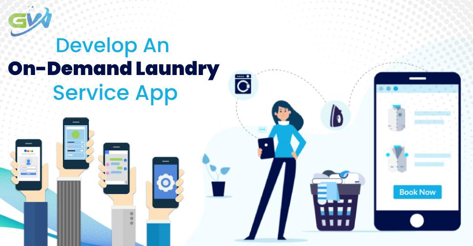 Develop An On-Demand Laundry Service App(1)
