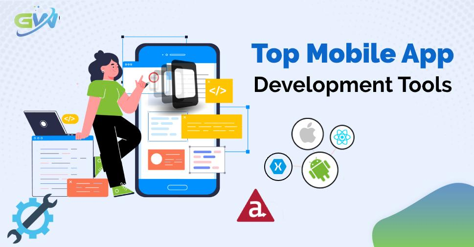 Top Mobile App Development Tools