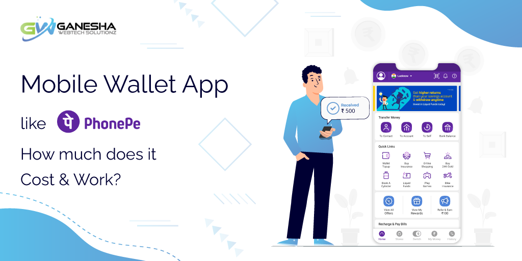 Mobile Wallet App like PhonePe – How much does it Cost & Work