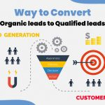 way to Convert Organic leads to Qualified leads