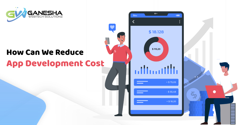 How Can We Reduce The App Development Cost