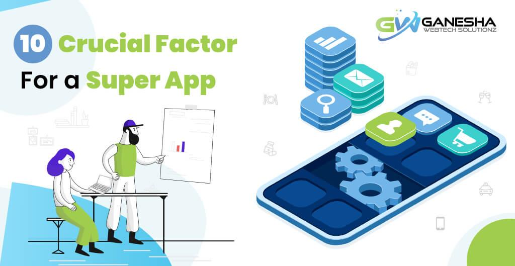 10 Crucial Features For A Super App
