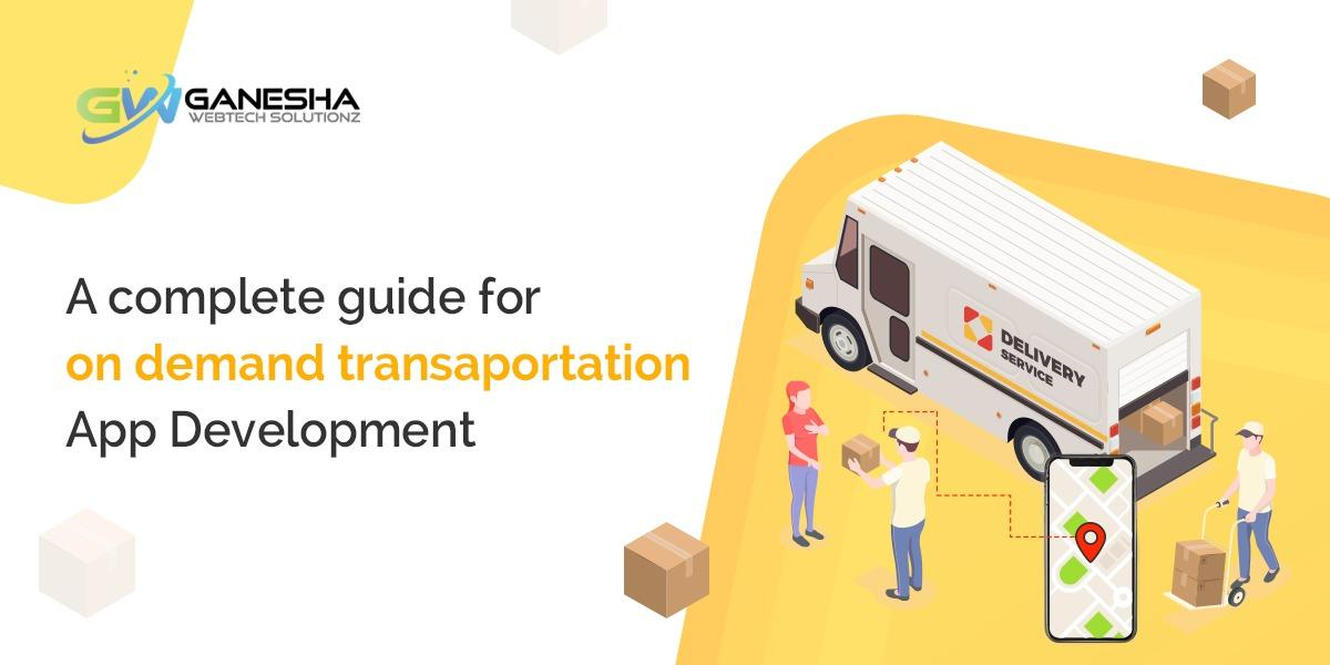 on demand transaportation App Development