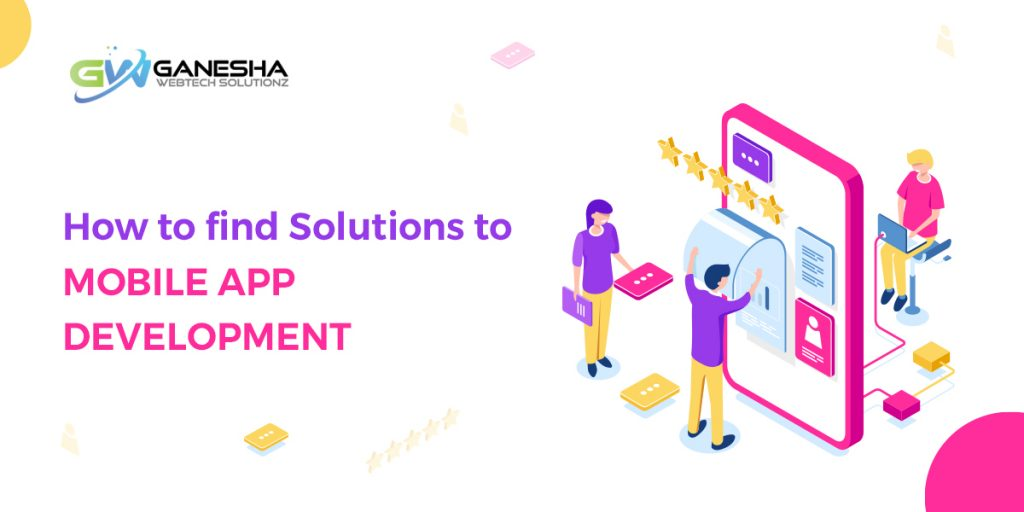 How-to-find-solutions-to-mobile-app-development