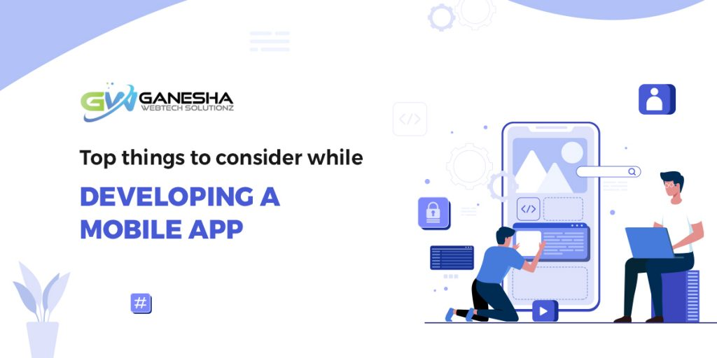 Top-things-to-consider-while-developing-a-mobile-app